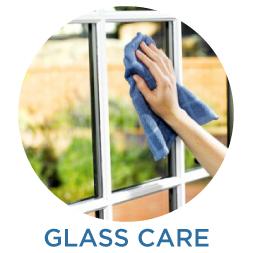 Glass Care